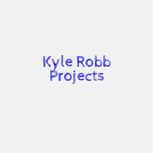Kyle Robb Projects