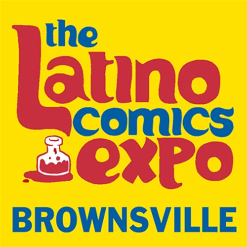 Latino Comics Expo Brownsville