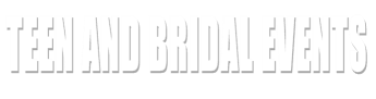Teen and Bridal Events