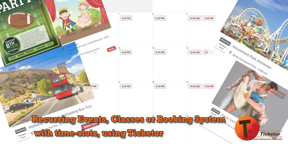 Events, classes or booking system with time-slots, using Ticketor